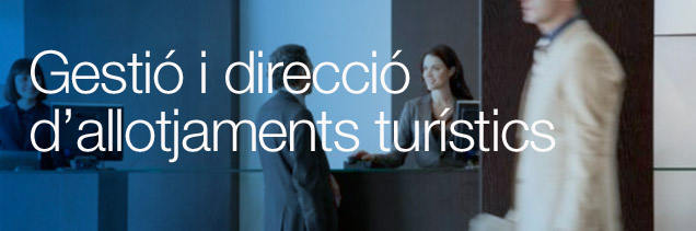 Especial gestió i direcció d'allotjaments turístics 2015